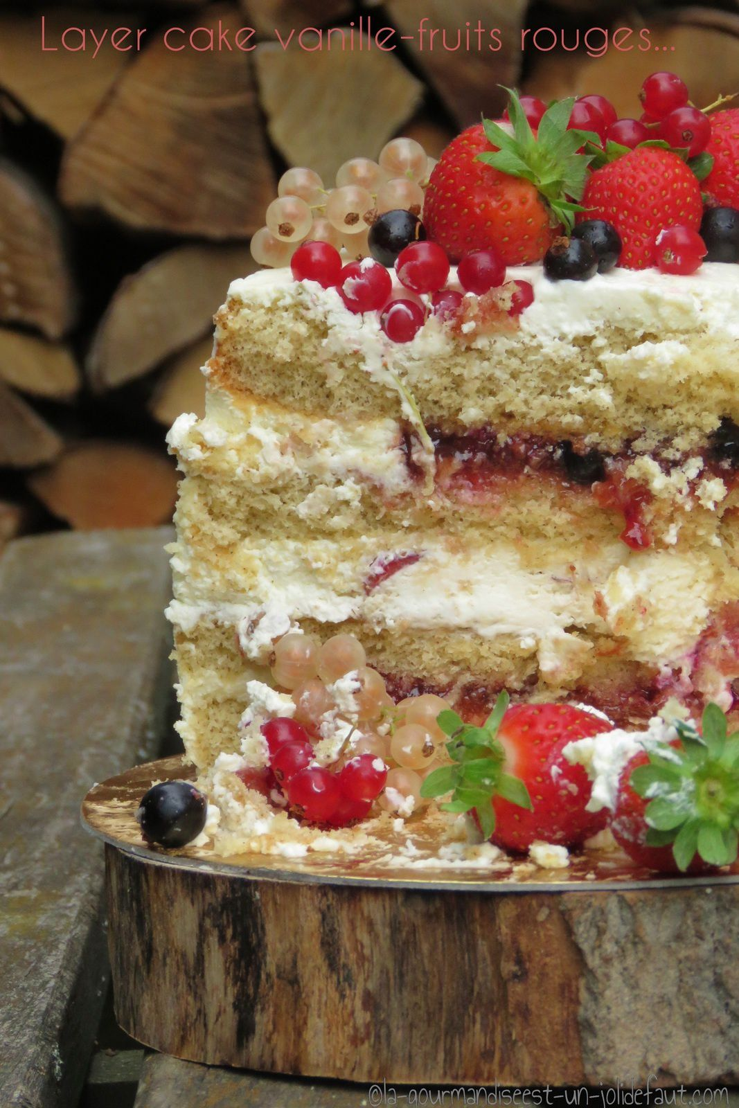 Layer cake vanille-fruits rouges