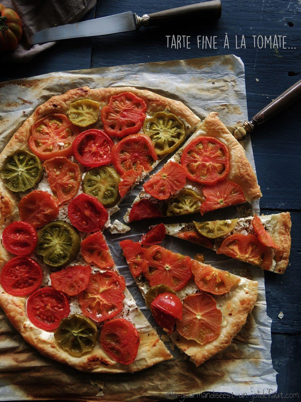 Tarte Fine A La Tomate Et Chevre Frais La Gourmandise Est Un Joli