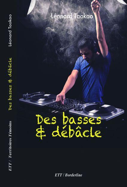 """"""" Des basses & débâcle """" Léonard Taokao"""