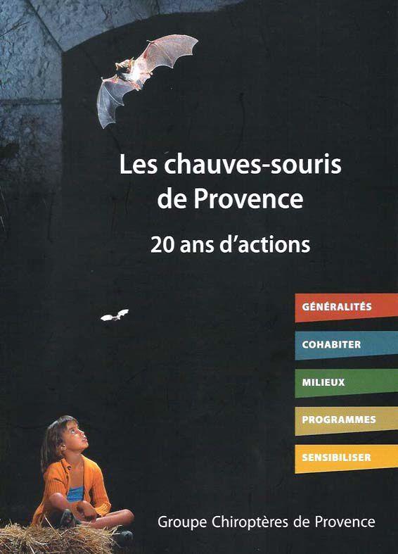 Livre des 20 ans du Groupe Chiroptères de Provence