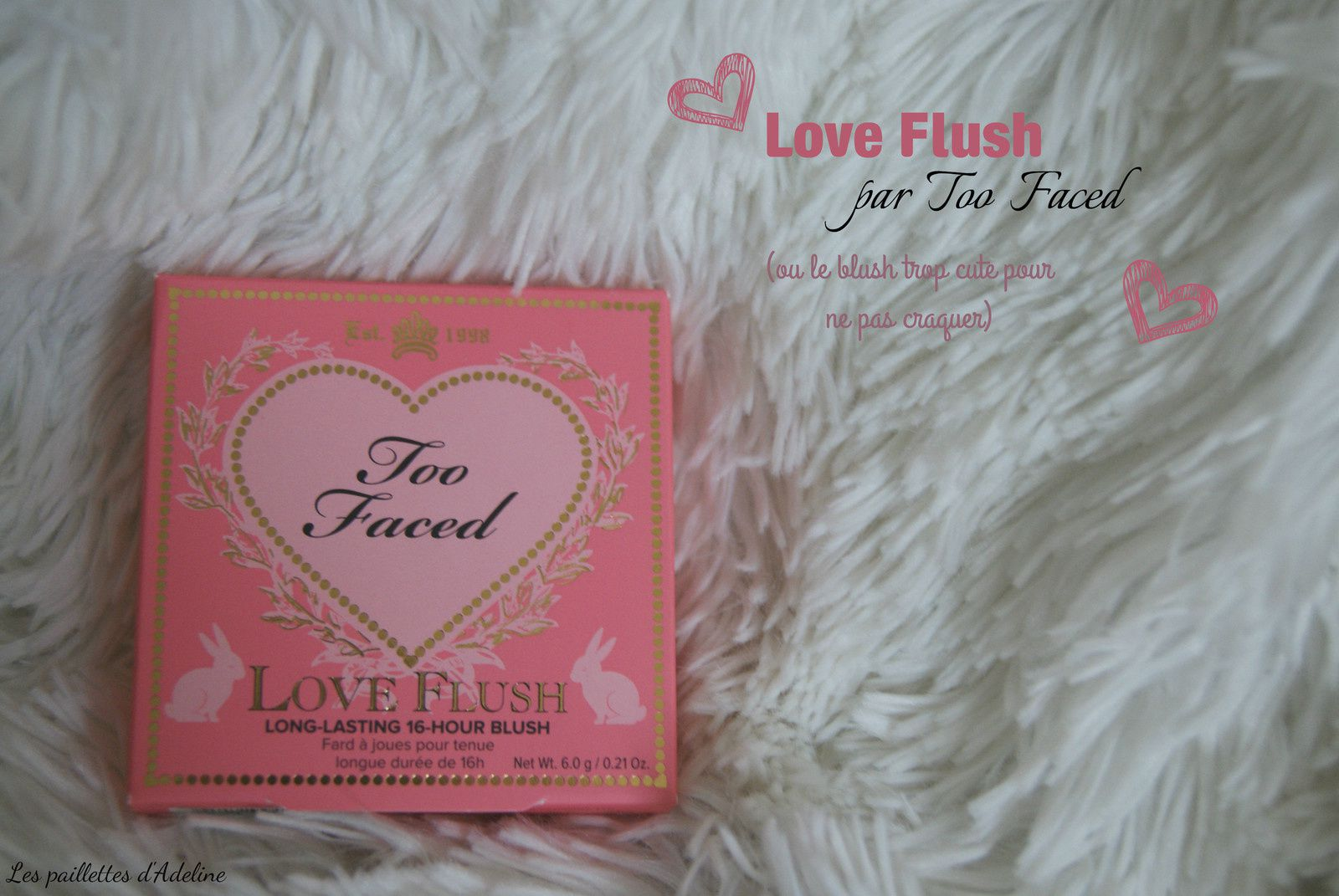Love Flush par Too Faced, le cas du Love Hangover