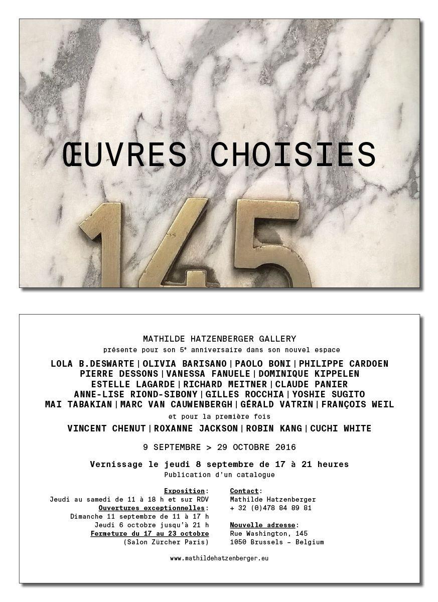 Oeuvres choisies - du 9 septembre au 29 octobre 2016 - Mathilde Hatzenberger Gallery, Bruxelles
