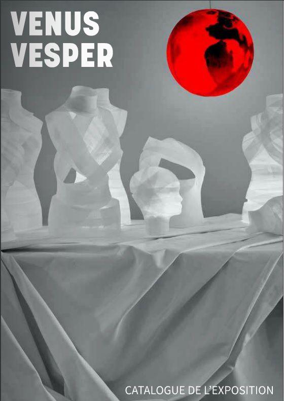 Venus Vesper - Le catalogue de l'exposition collective à l'Atelier - Espace arts plastiques, Mitry-Mory