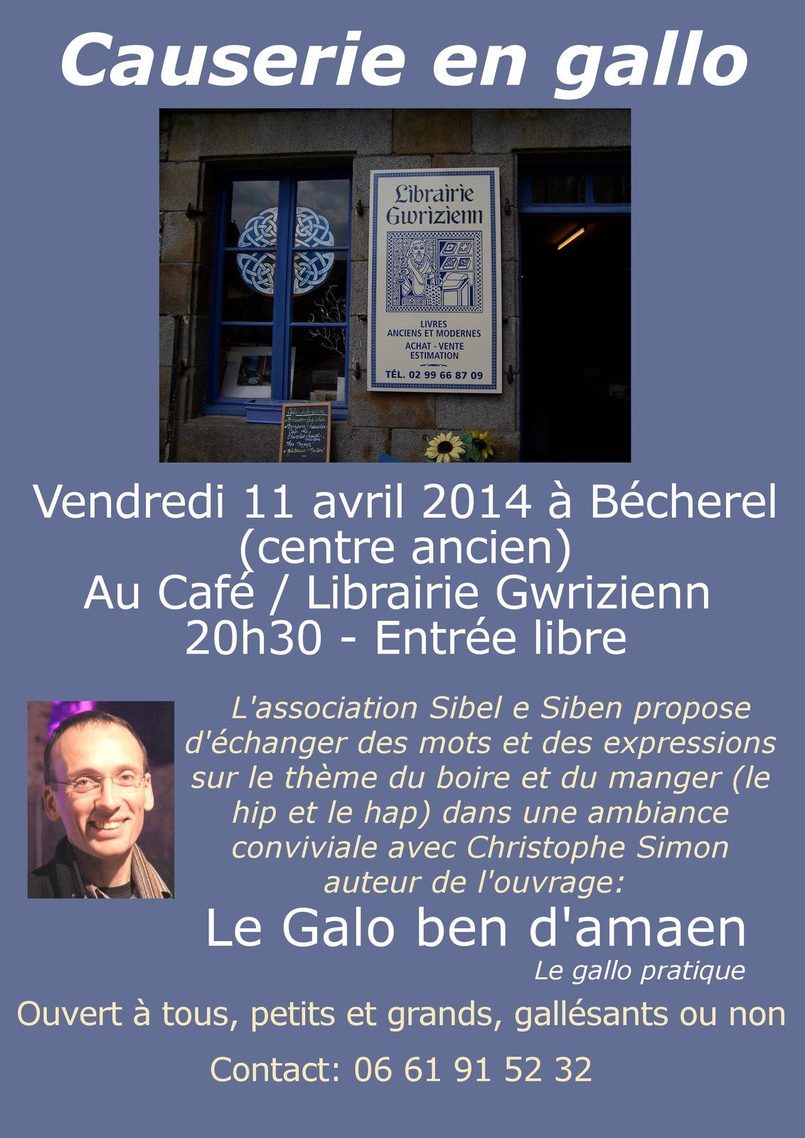 Causerie en gallo vendredi 14 avril 2014