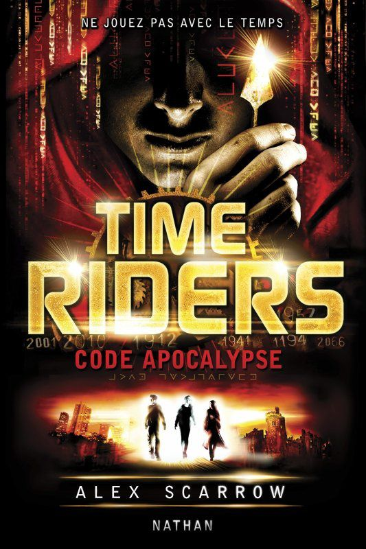 Time Riders -Tome 3