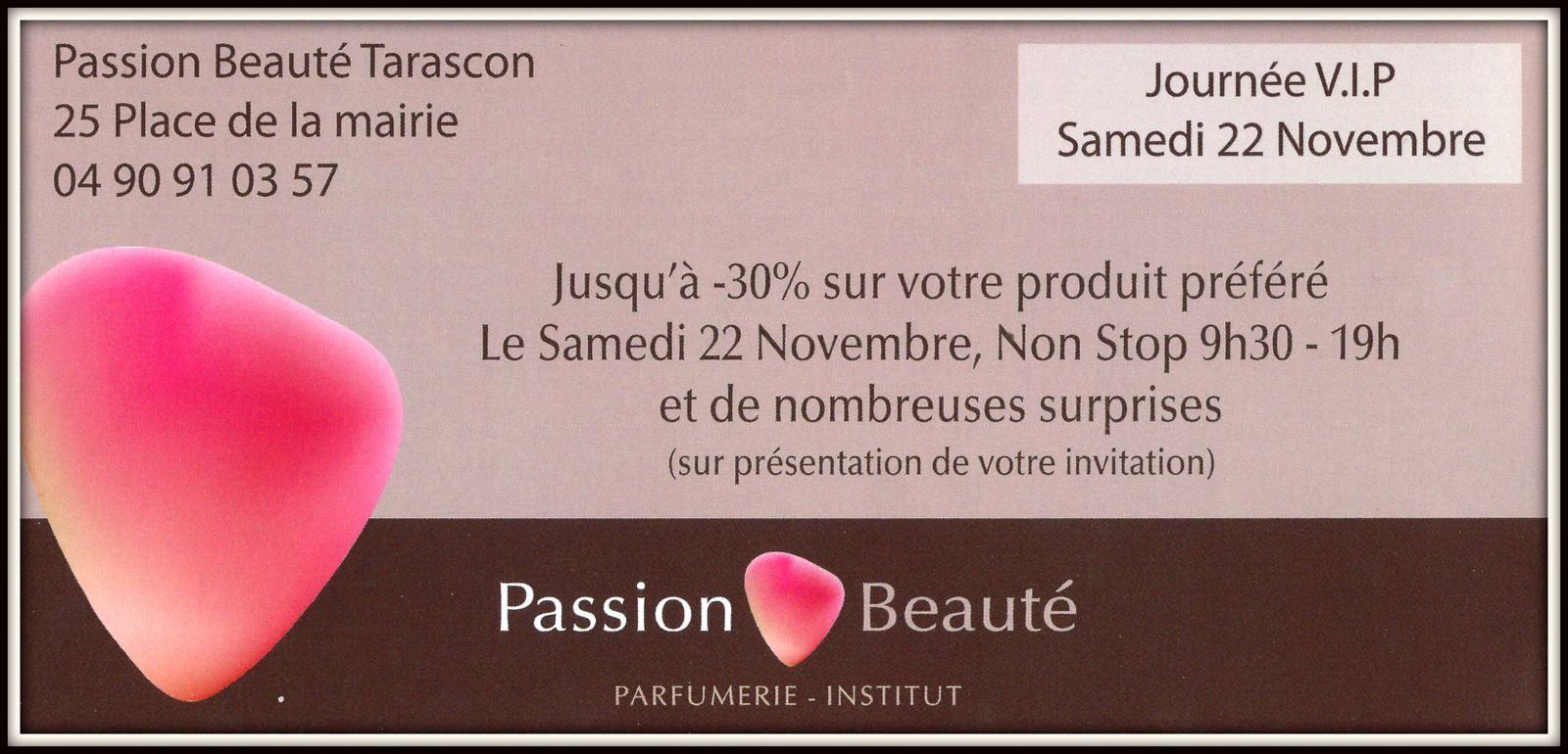 RDV samedi 22 novembre chez passion Beauté à Tarascon !