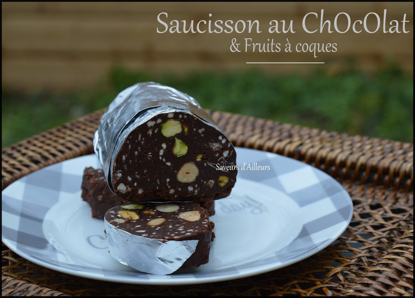 Saucisson au chocolat & fruits à coque
