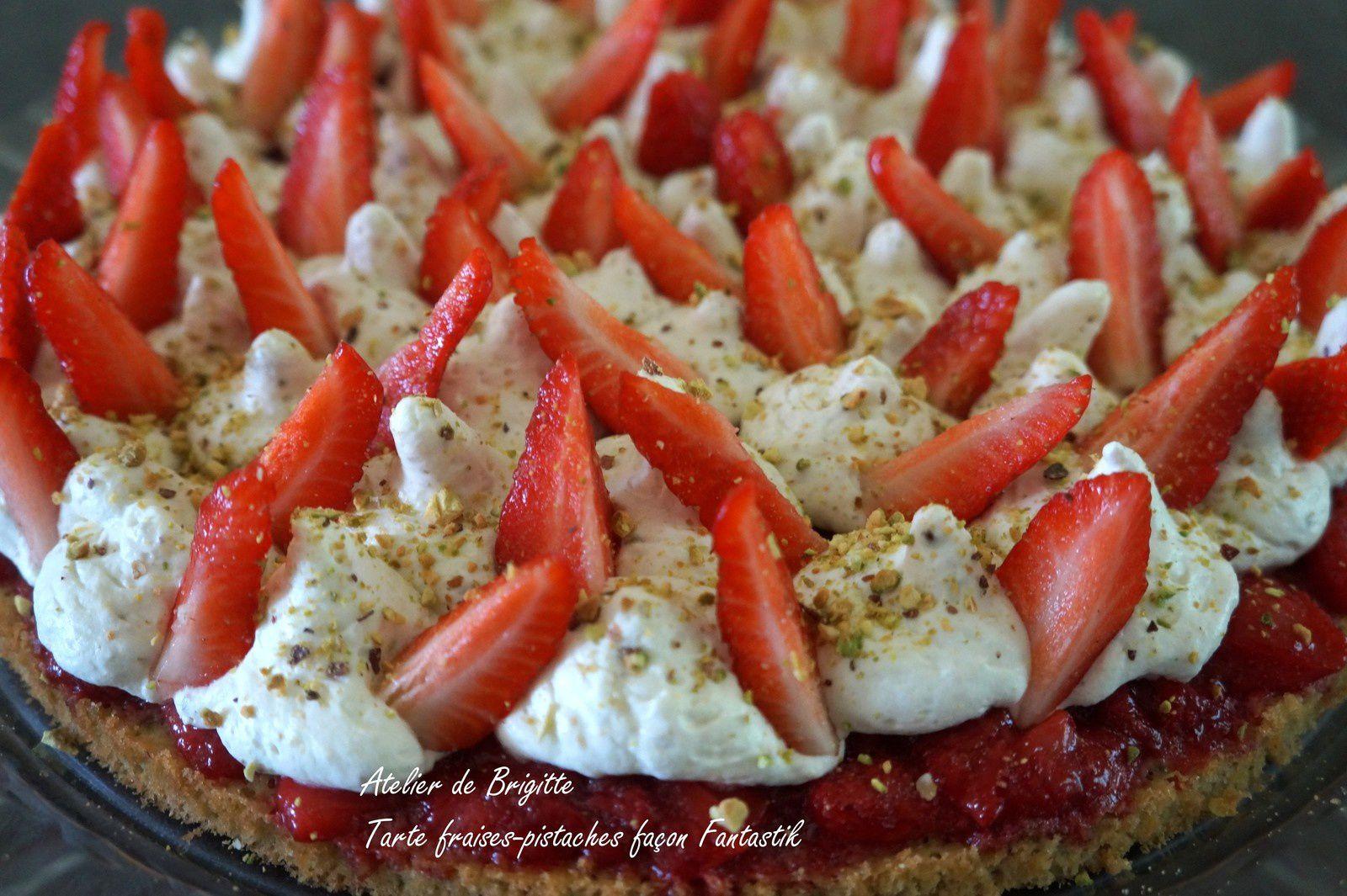 Tarte fraises-pistaches façon Fantastik