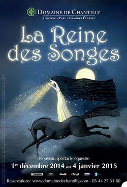 [1/12/14-05/01/15] La Reine des Songes - Spectacle Equestre