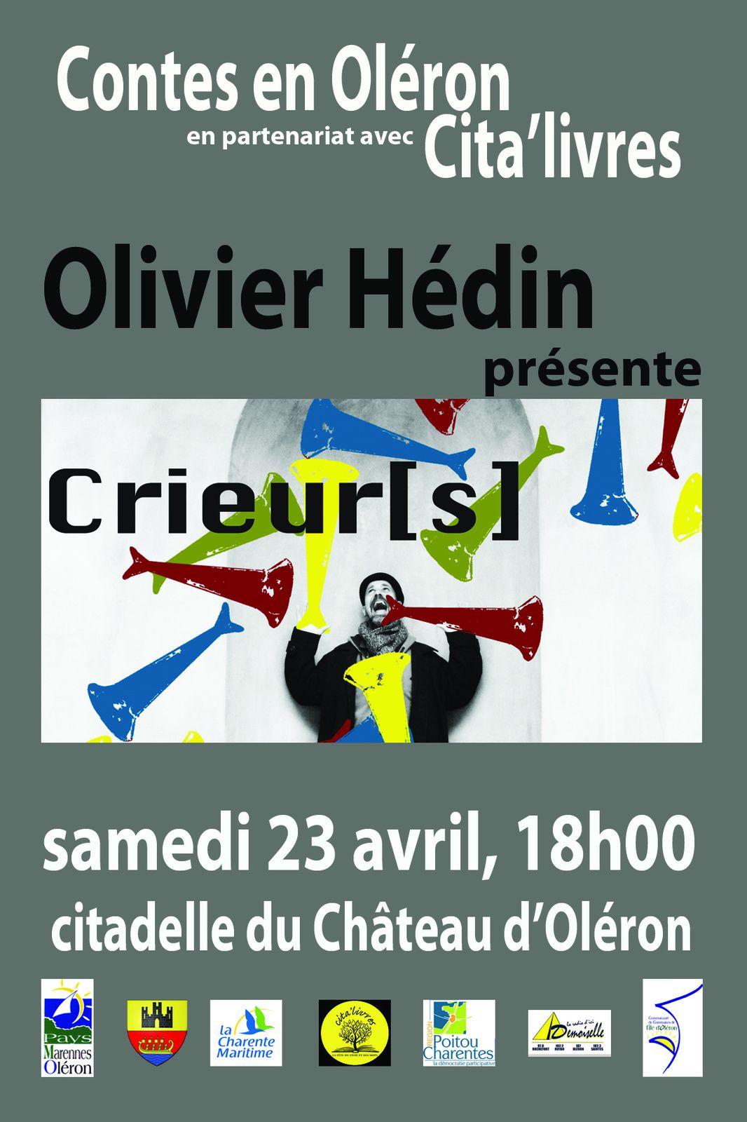 """Crieur(s)"" Olivier Hédin"