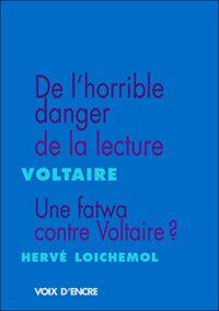 Une fatwa contre Voltaire ? Hervé Loichemol