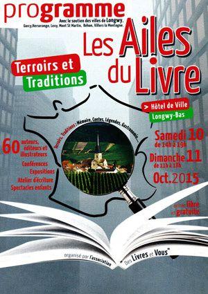 Salon Les Ailes du Livre, les 10 et 11 octobre, à Longwy (54)
