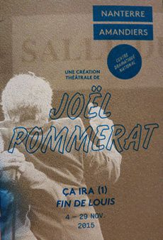 Ça Ira (1) Fin de Louis, auteur, metteur en scène Joël Pommerat - Nanterre Amandiers