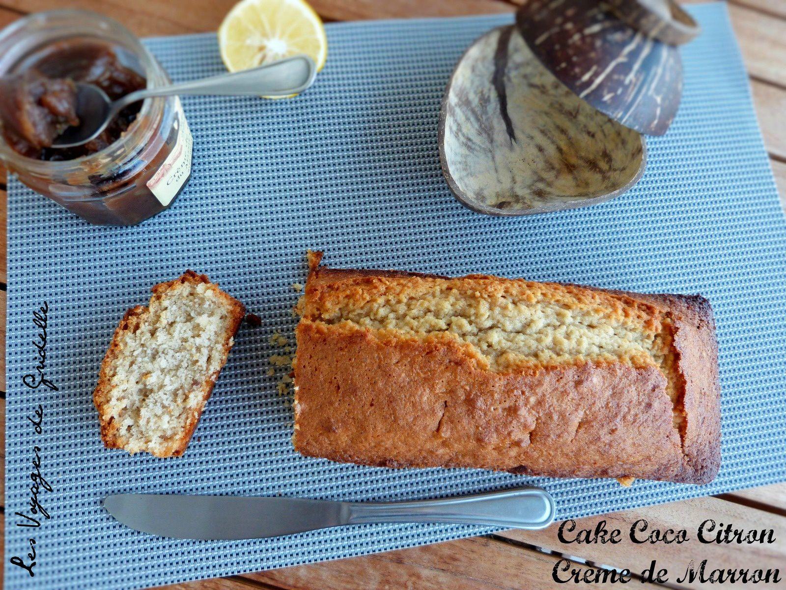 Cake Coco Citron Crème de Marron - Les Voyages de Gridelle
