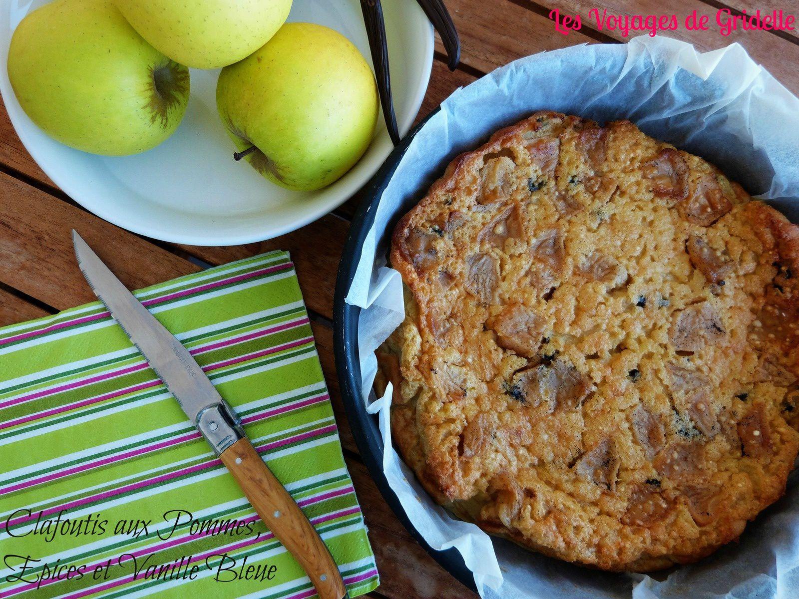Clafoutis aux Pommes, Épices et Vanille Bleue - Les Voyages de Gridelle