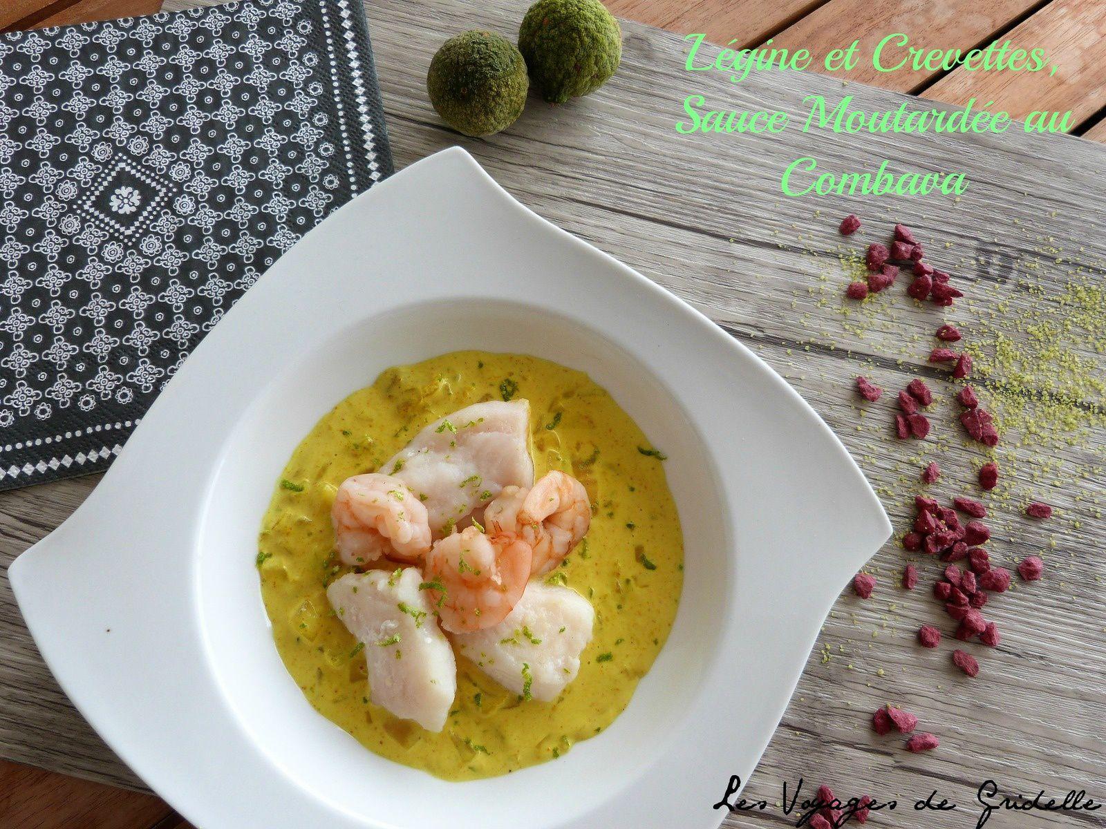 Légine (ou Lotte) et Crevettes, Sauce Moutardée au Combava - Les Voyages de Gridelle