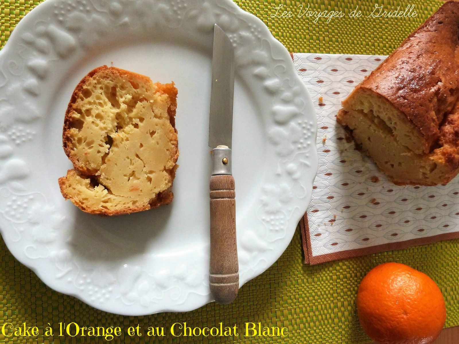 Cake à l'Orange et au Chocolat Blanc