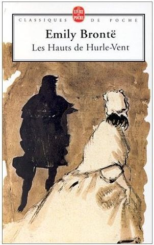 Les Hauts de Hurlevent/ Wuthering Heights - Emily Brontë (1847)