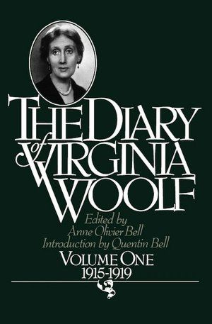 Journal/ The Diary of Virginia Woolf - Virginia Woolf (1915 - 1941)