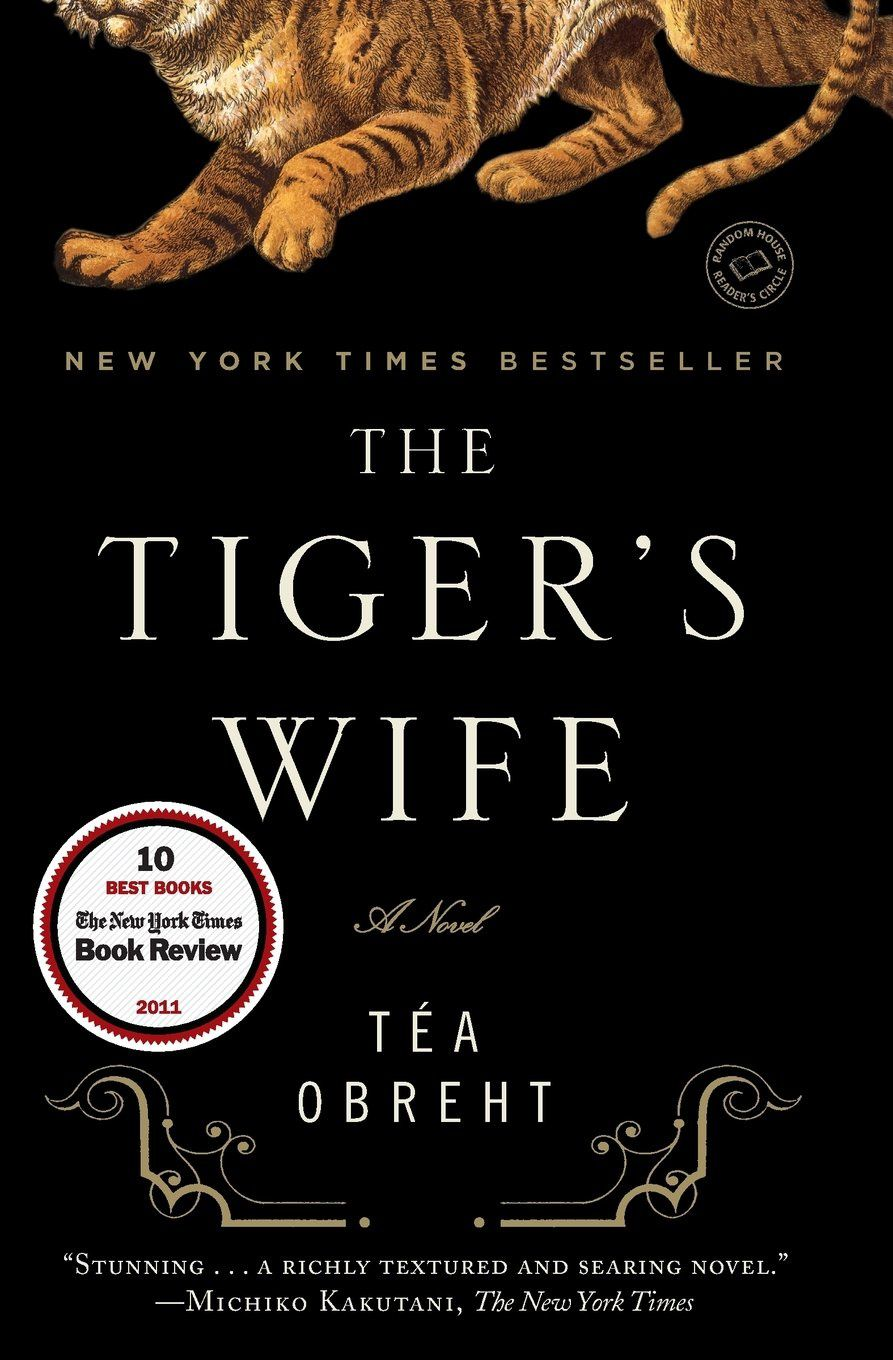 """The Tiger's Wife"", Random House 2011 edition © Téa Obreht, Random House - Source: amazon.com"
