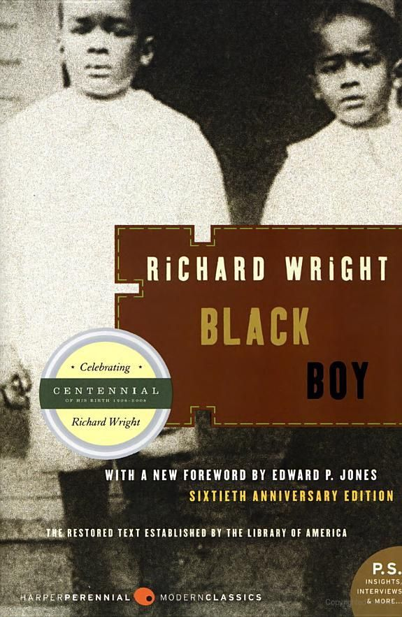Black Boy, Richard Wright&#x3B; HarperPerennial edition, a trademark of HarperCollins Publishers