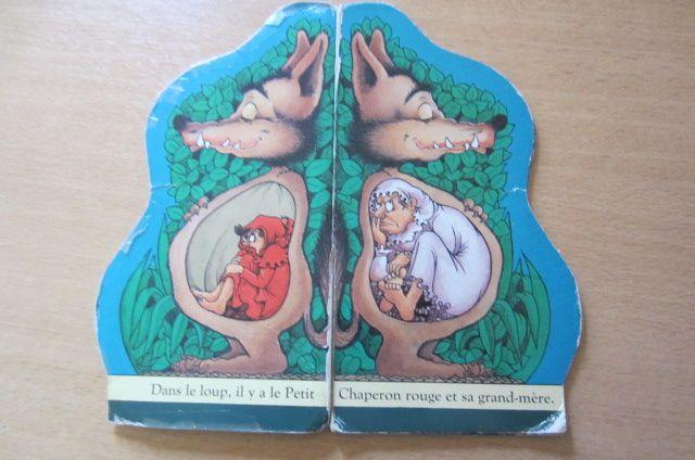 """""""Dans le loup, il y a le Petit Chaperon rouge et sa grand-mère"""" (même les dessins sont particuliers, je trouve que le loup paraît très beau par rapport aux personnages !)"""