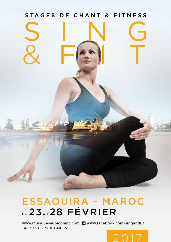 ESSAOUIRA saison 3 !  Sing&amp&#x3B;Fit au Maroc, du 23 au 28 février 2017