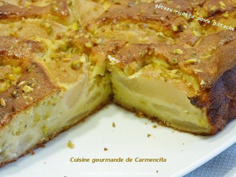 Gâteau ricotta poire et pistache