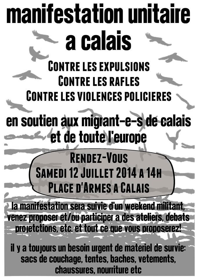 Manifestation contre les expulsions, contre les rafles, contre les violences policières, en soutiens au migrant-e-s de Calais et d'Europe