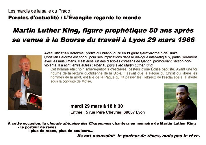 Mardi 29 mars 2016 à 18 h 30 : Martin Luther King, figure prophétique 50 ans après sa venue à la Bourse du travail à Lyon 29 mars 1966