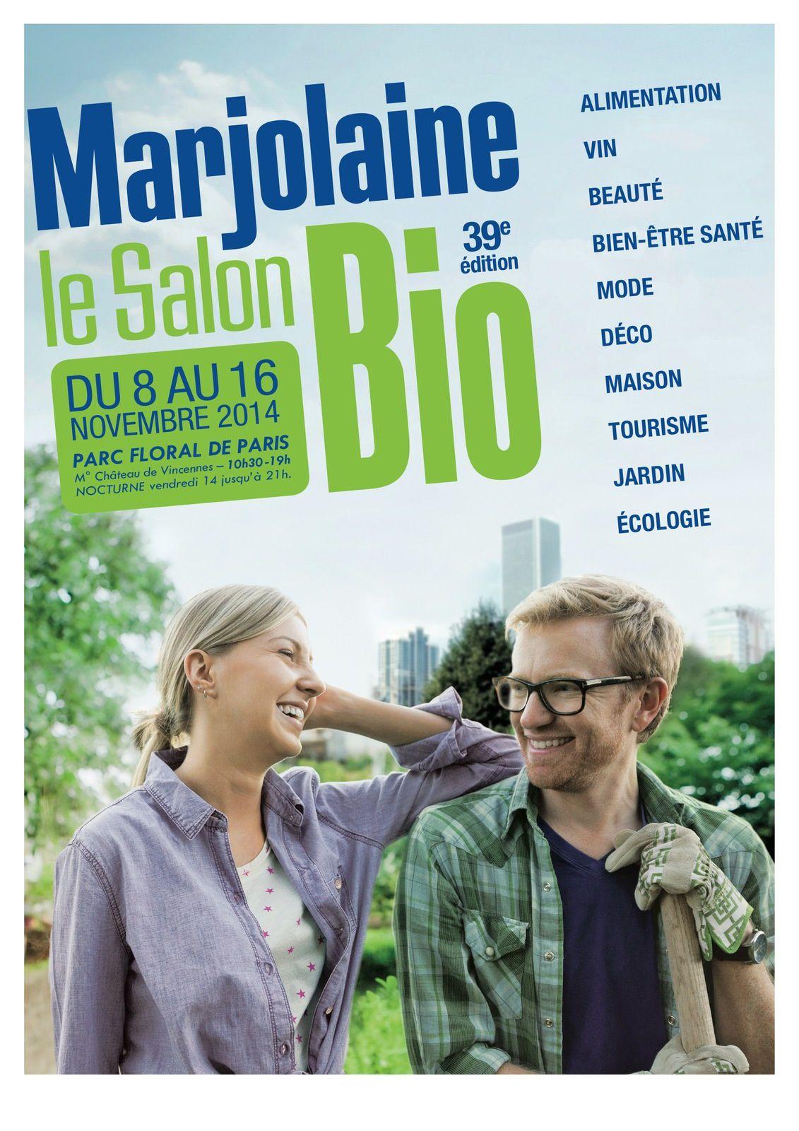 ACTU - Le salon bio Marjolaine du 8 au 16 novembre au parc floral de Paris