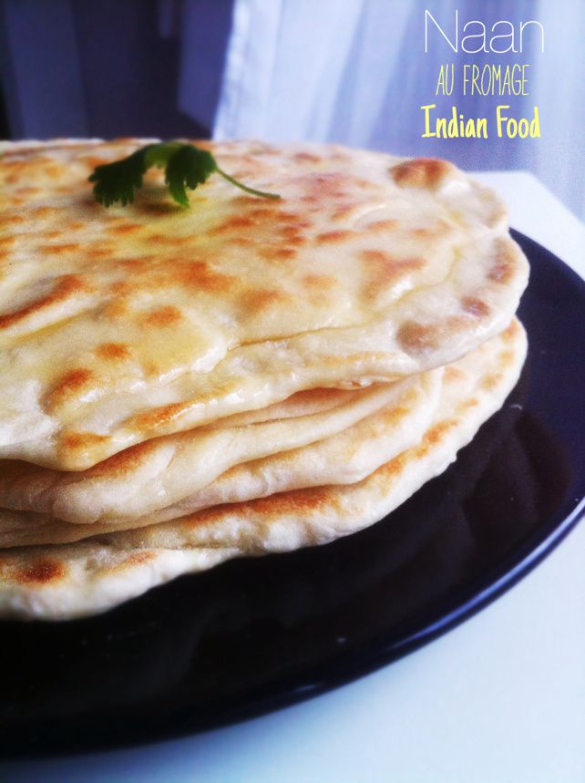 Indian Food : Naan au fromage
