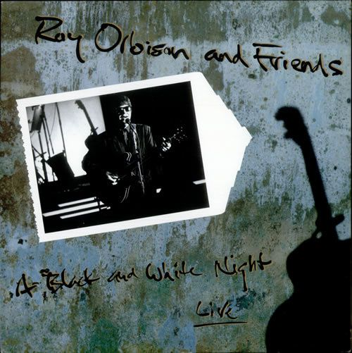 A Black &amp&#x3B; White Night Live - Roy Orbison and Friends