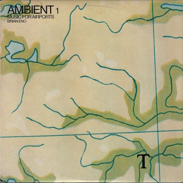 Ambient 1: Music For Airports - Brian Eno