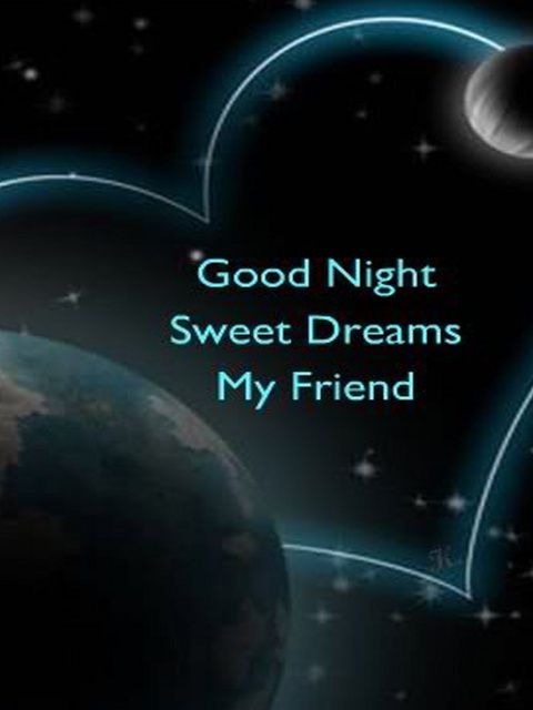 Good Night - Sweet Dreams My Friend - Nuit - Coeur - Picture - Free
