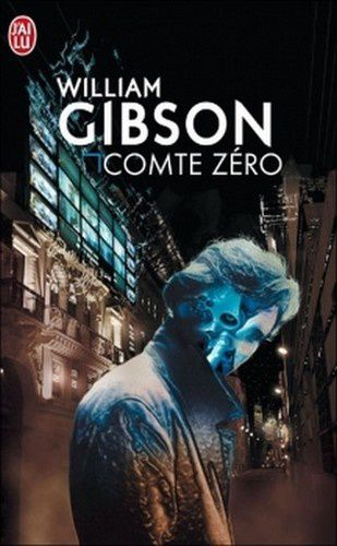 Comte zéro - William Gibson