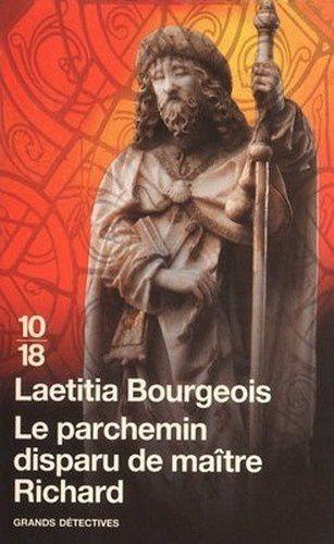 Le parchemin disparu de Maître Richard - Laetitia Bourgeois