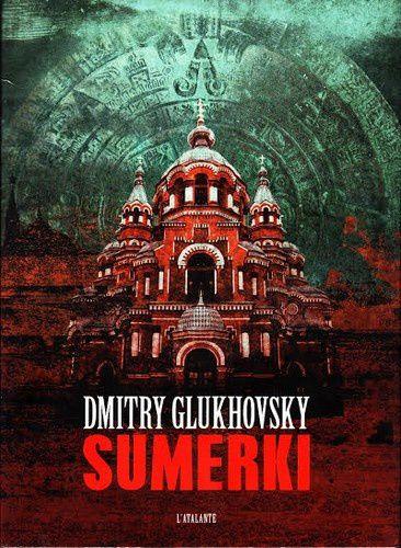 Sumerki - Dmitry Glukhovsky