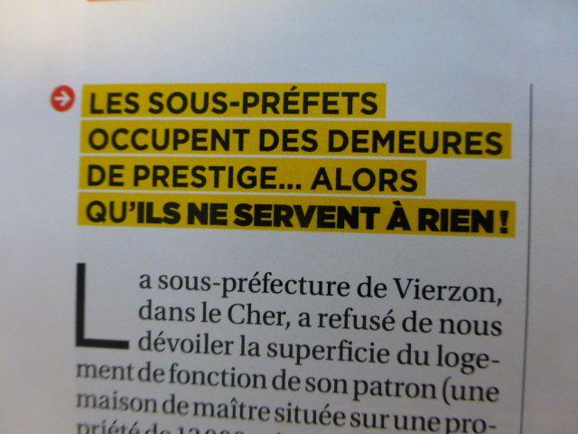 """Vierzon : """"les sous-préfets occupent des demeures de prestige... alors qu'ils ne servent à rien"""" (Capital)"""