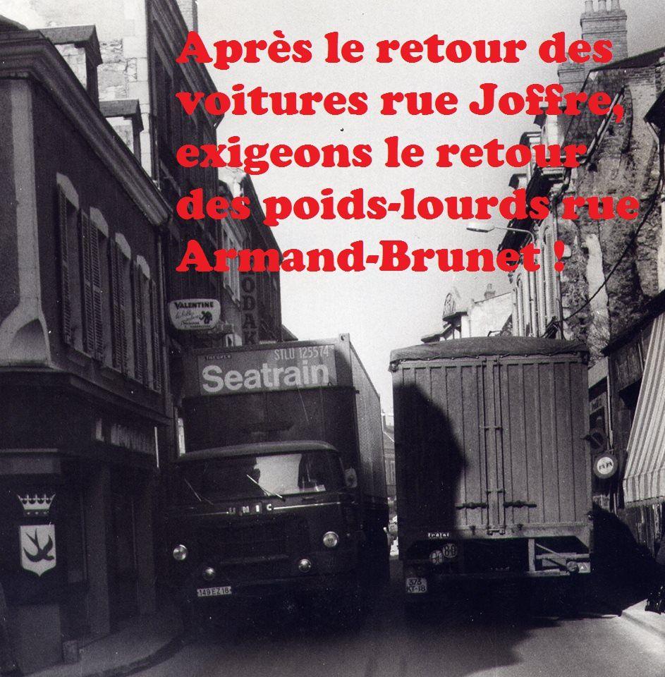 Après le retour des voitures rue Joffre, exigeons le retour des poids-lourds rue Armand Brunet !