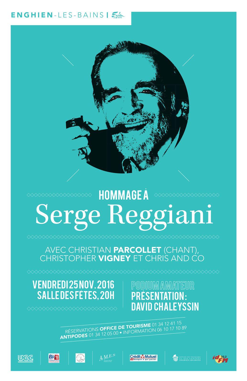 Novembre 2016 – Enghien-les-Bains Hommage à Serge Reggiani.