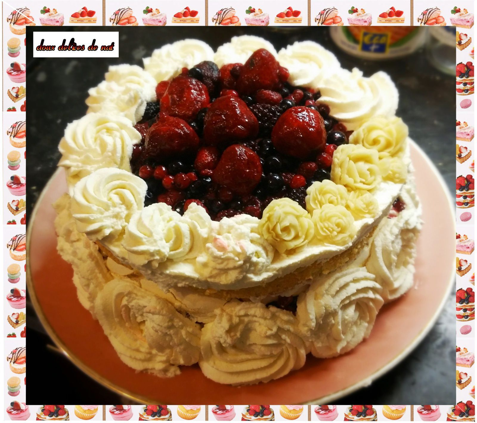 Entremet aux fruits rouges et meringues :