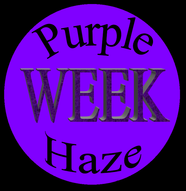 Purple Haze Week #3