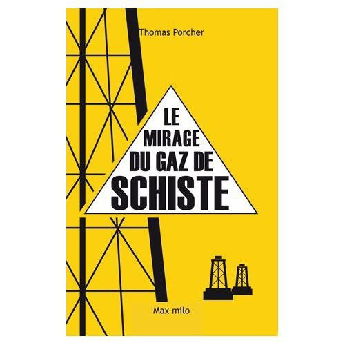 Les &quot&#x3B;Républicains&quot&#x3B; favorables au Gaz de Schiste... Ils préparent un désastre écologique majeur