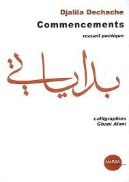 Commencements - Djalila Dechache - Editions Marsa