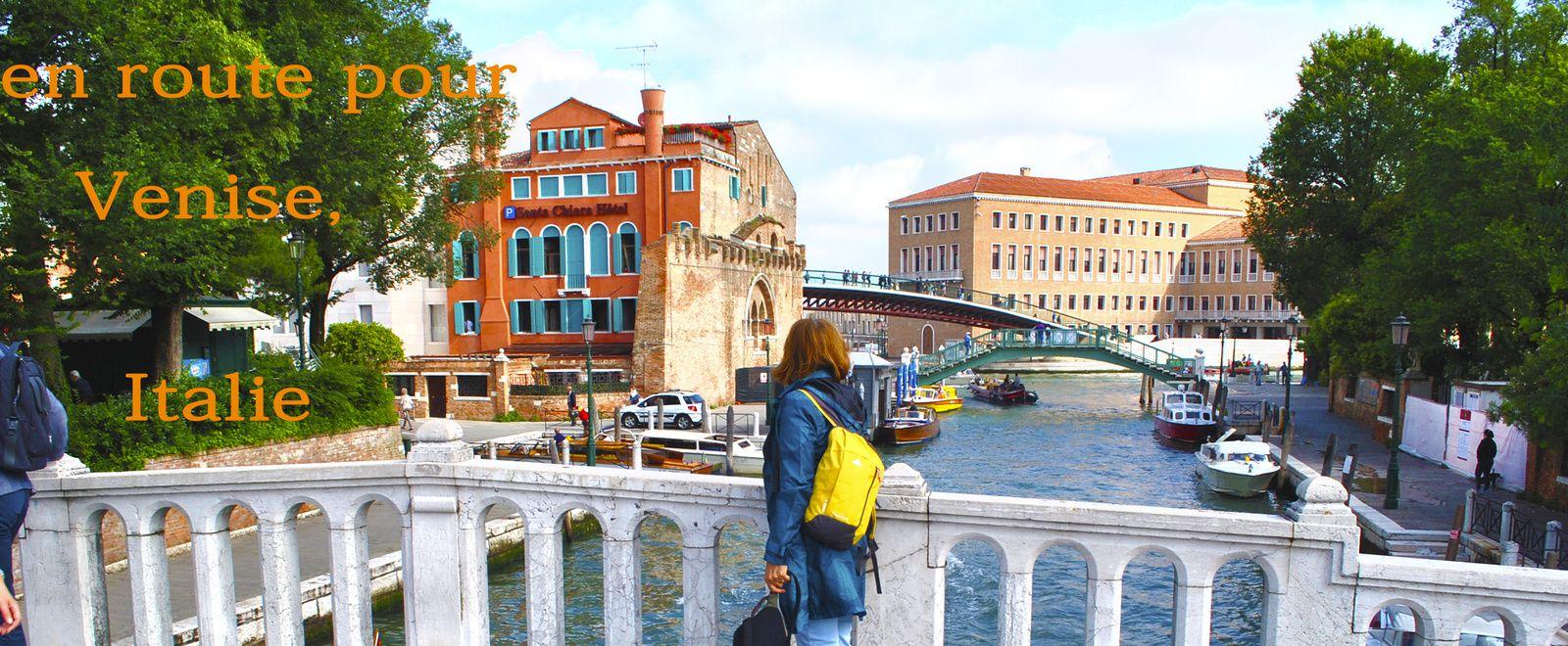 ... en route pour Venise, Italie