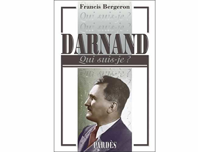 Darnand, collection « Qui suis-je ? » (Francis Bergeron)
