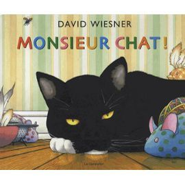 Monsieur Chat ! - David Wiesner