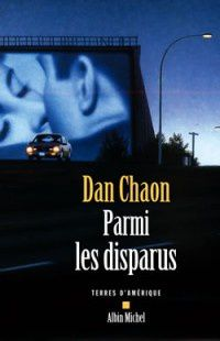 Parmi les disparus : Dan Chaon