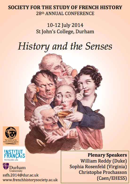 History and the Senses (Society for the Study of French History, 28th Annual Conference 2014)